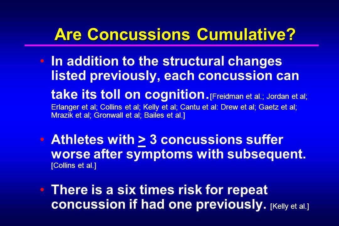 Are Concussions Cumulative