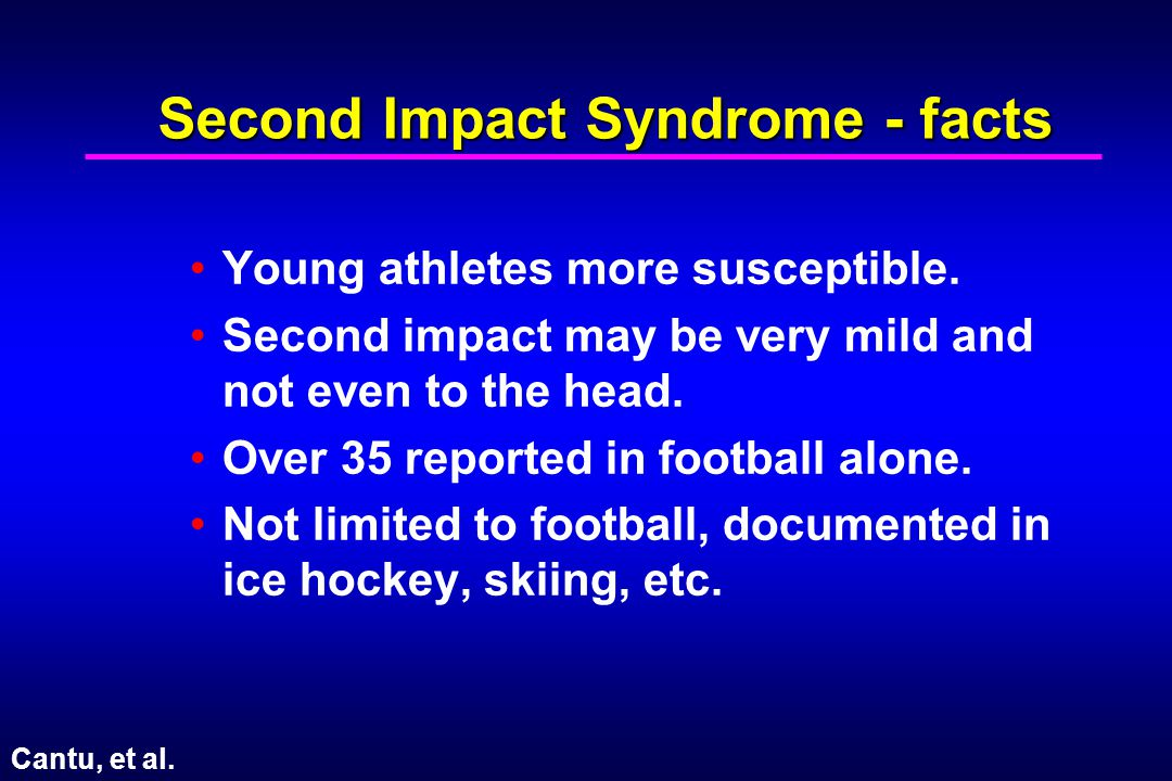Second Impact Syndrome - facts