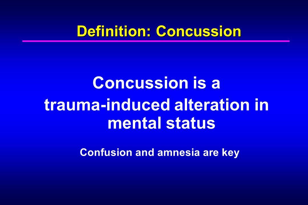 Definition: Concussion
