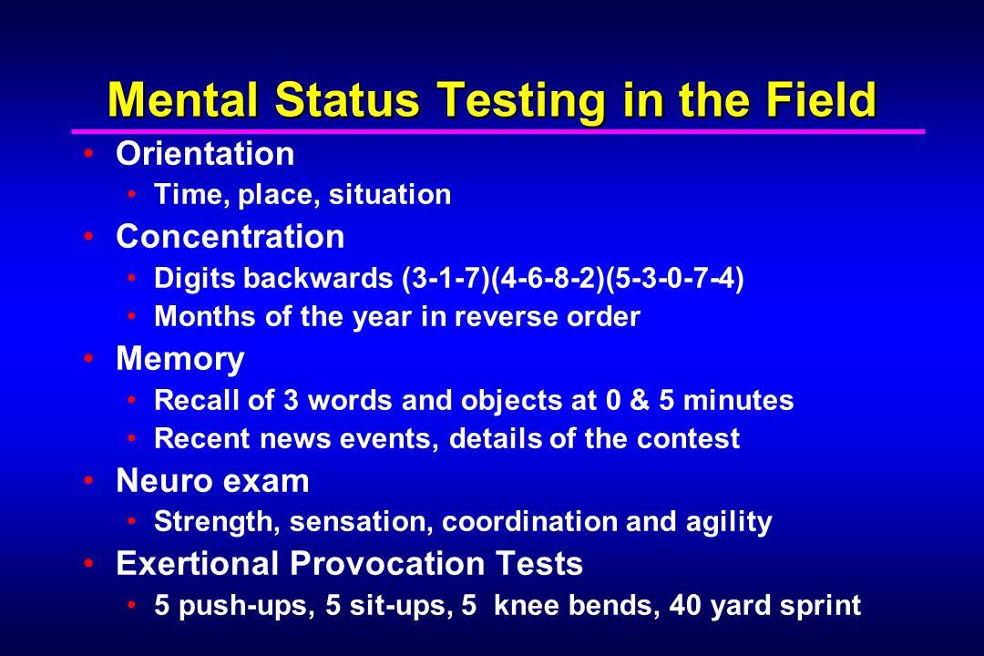 Mental Status Testing in the Field