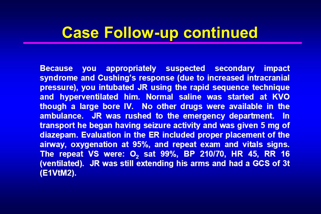 Case Follow-up continued