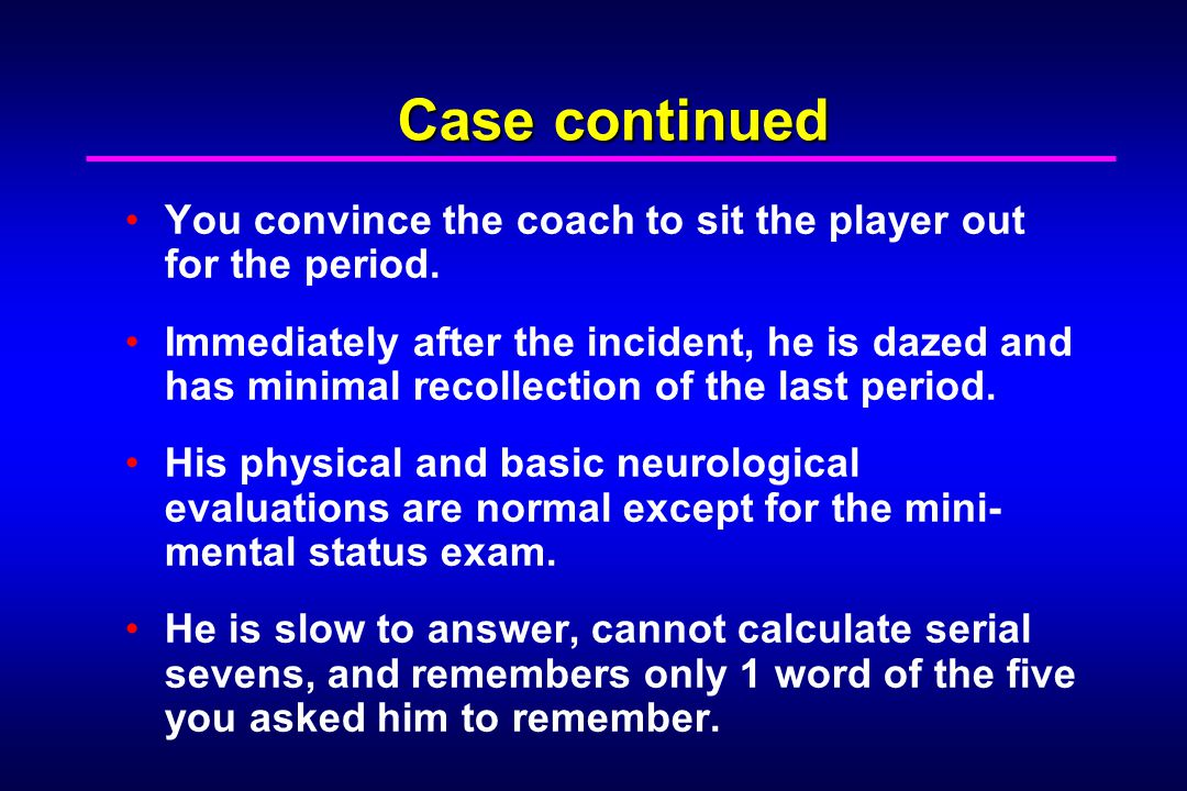 Case continued You convince the coach to sit the player out for the period.