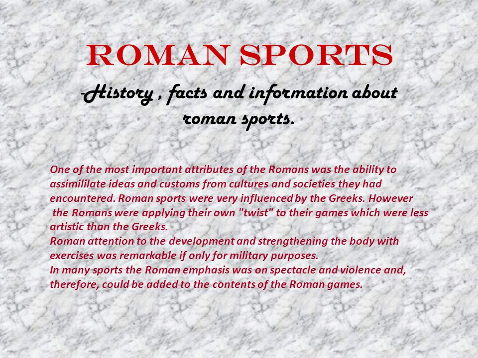 -History , facts and information about roman sports.