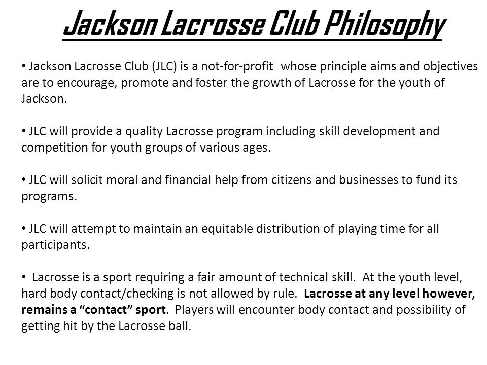 Jackson Lacrosse Club Philosophy