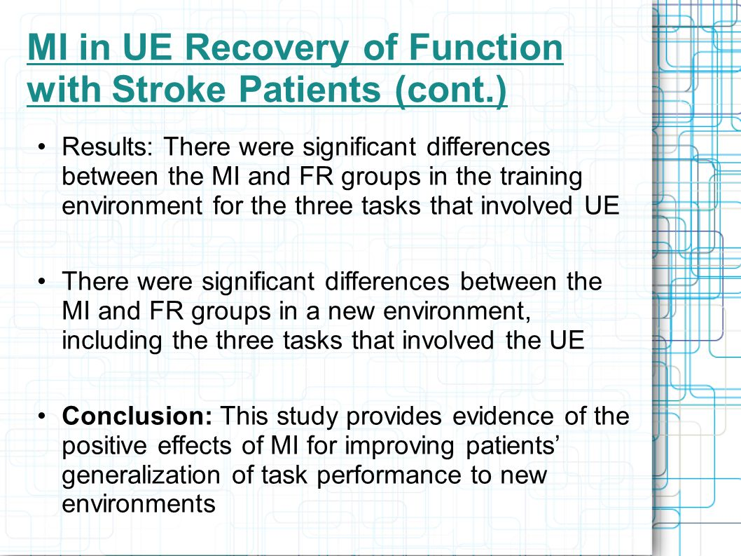 MI in UE Recovery of Function with Stroke Patients (cont.)