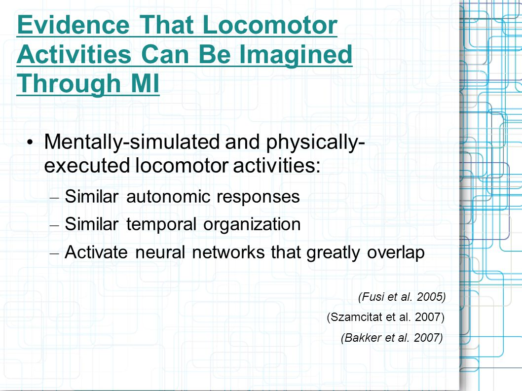 Evidence That Locomotor Activities Can Be Imagined Through MI