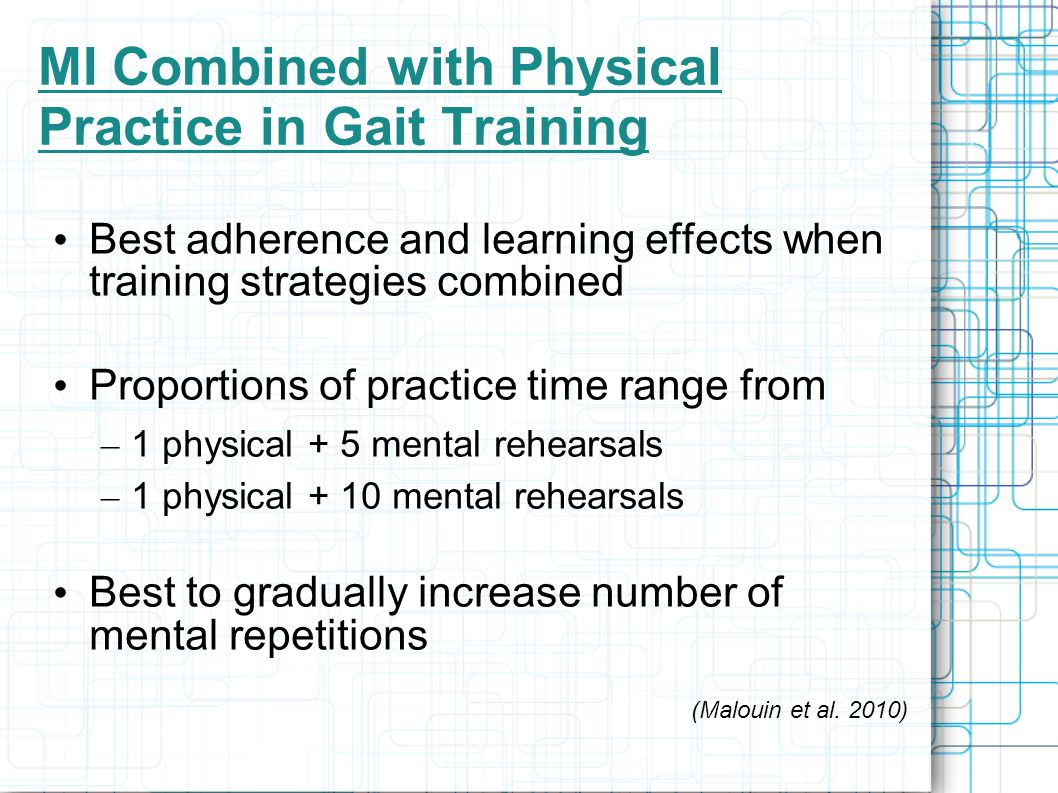 MI Combined with Physical Practice in Gait Training