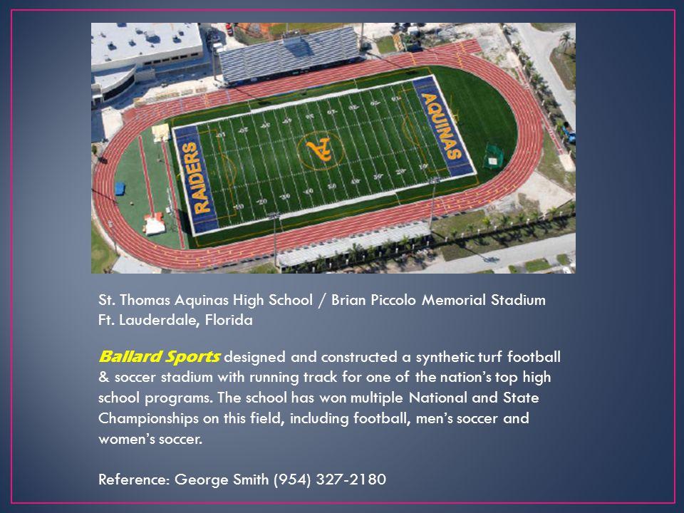 St. Thomas Aquinas High School / Brian Piccolo Memorial Stadium Ft