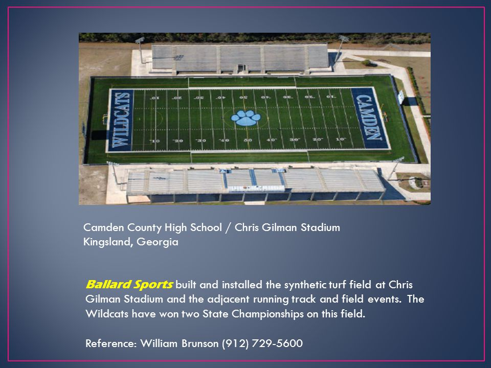 Camden County High School / Chris Gilman Stadium Kingsland, Georgia