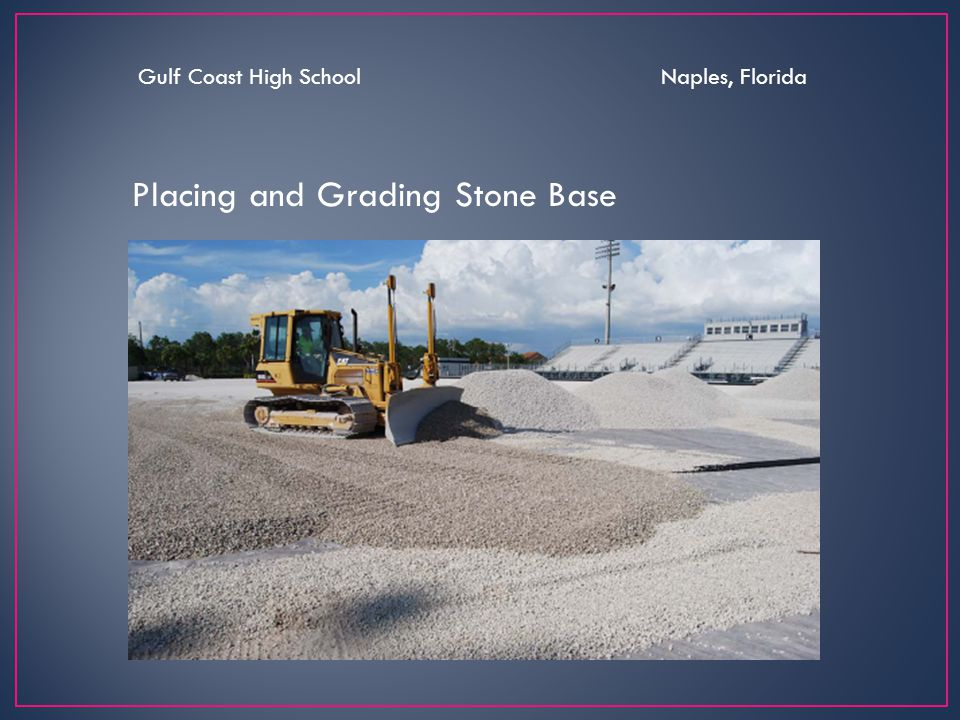 Placing and Grading Stone Base