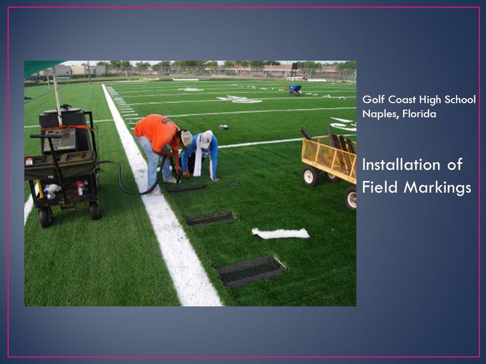 Installation of Field Markings