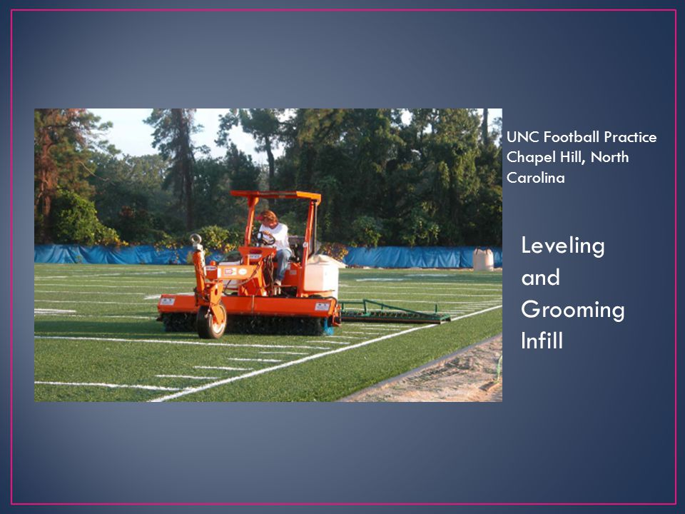 Leveling and Grooming Infill