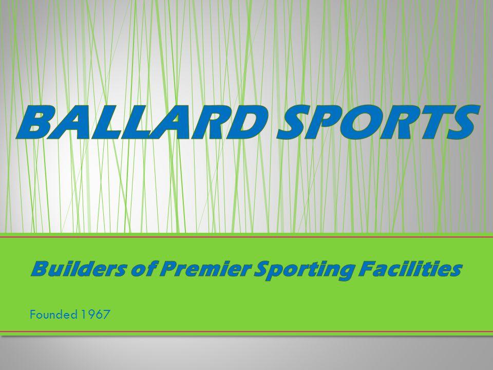 Builders of Premier Sporting Facilities