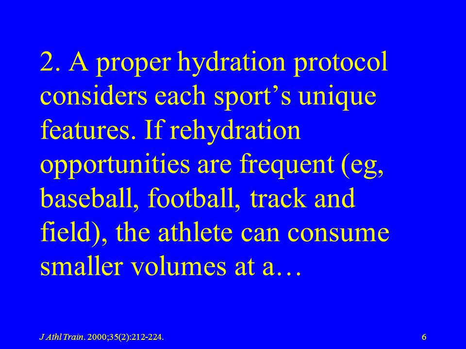 2. A proper hydration protocol considers each sport's unique features