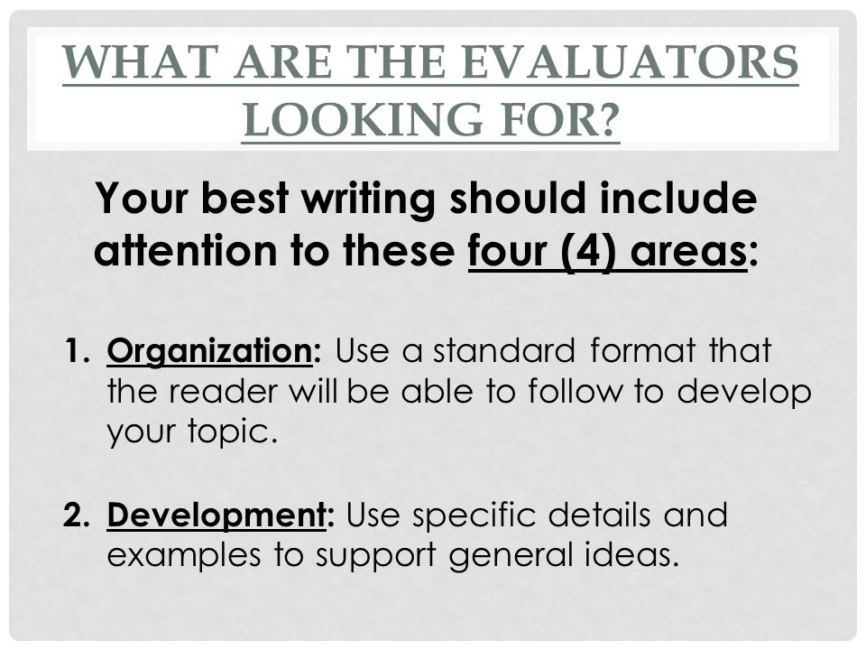 What are the evaluators looking for