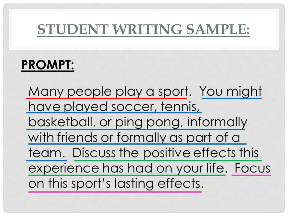 STUDENT WRITING SAMPLE: