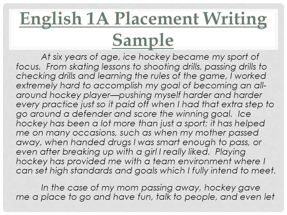 English 1A Placement Writing Sample