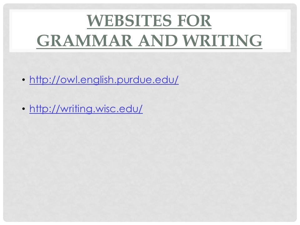 WEBSITES FOR GRAMMAR AND WRITING
