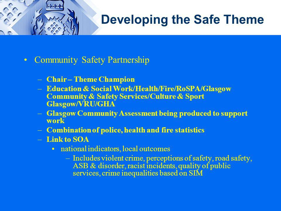 Developing the Safe Theme