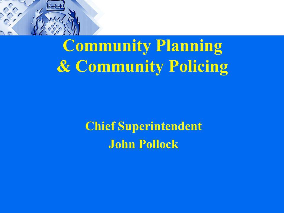 Community Planning & Community Policing