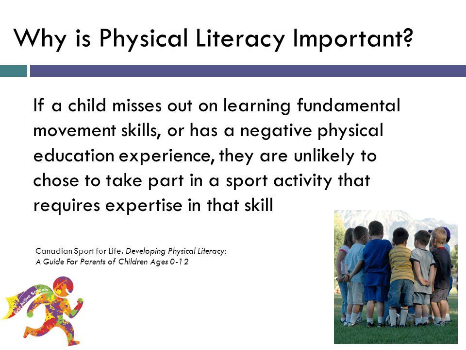 Why is Physical Literacy Important