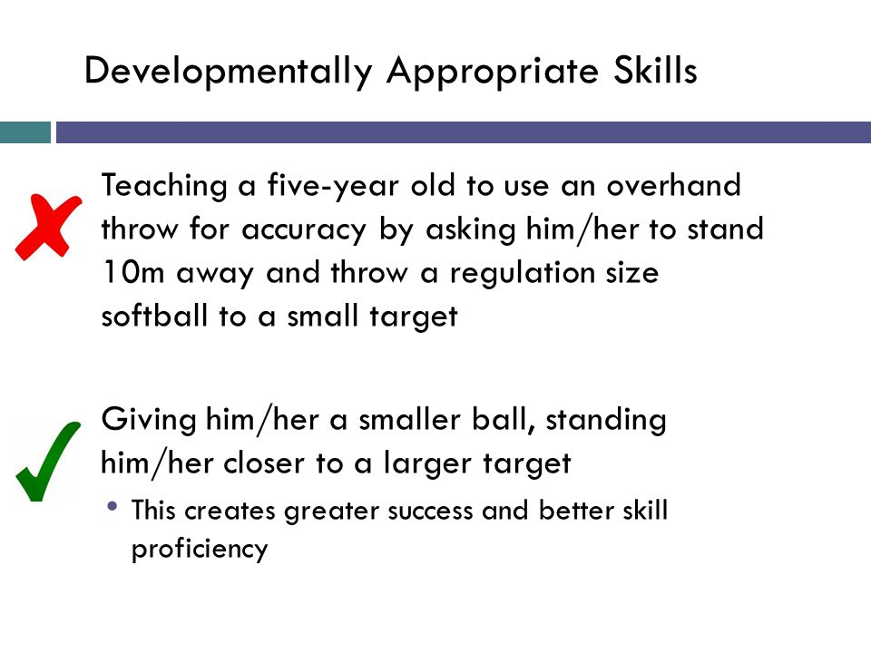 Developmentally Appropriate Skills