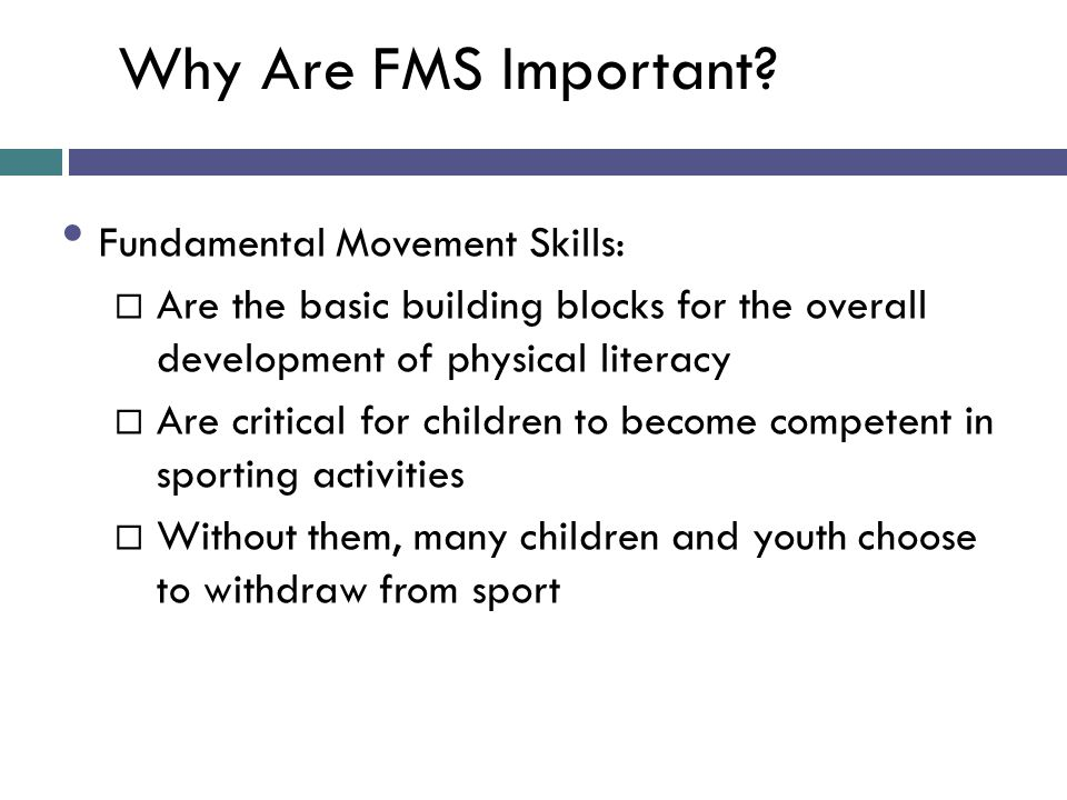 Why Are FMS Important Fundamental Movement Skills: