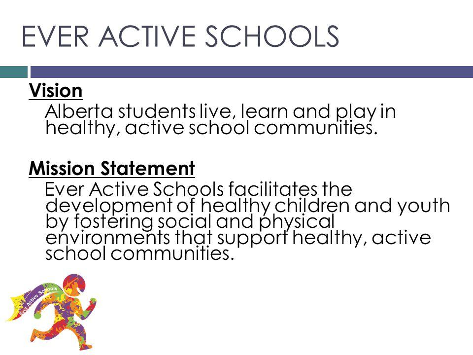 EVER ACTIVE SCHOOLS Vision