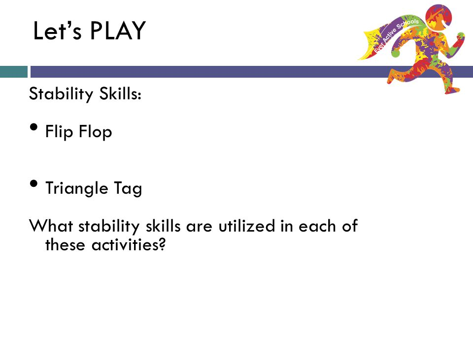 Let's PLAY Stability Skills: Flip Flop Triangle Tag