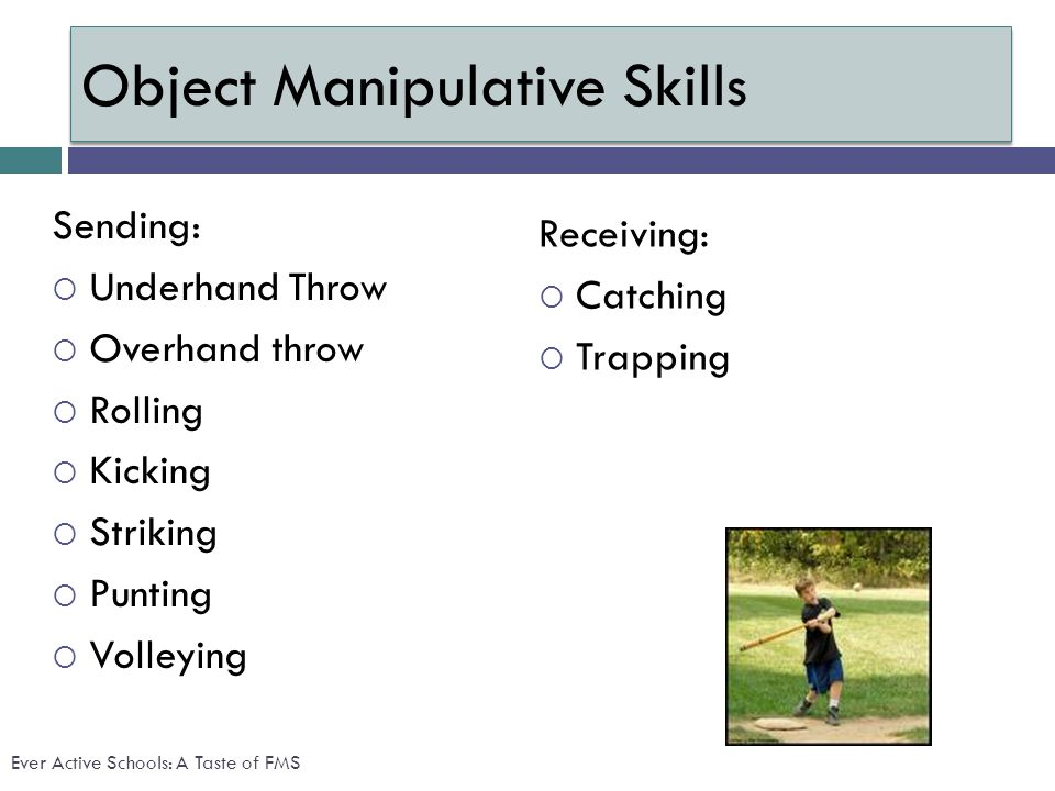 Object Manipulative Skills