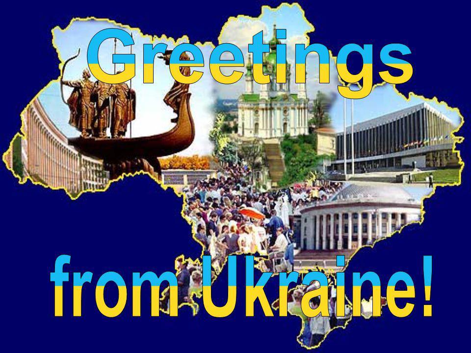 Greetings from Ukraine!