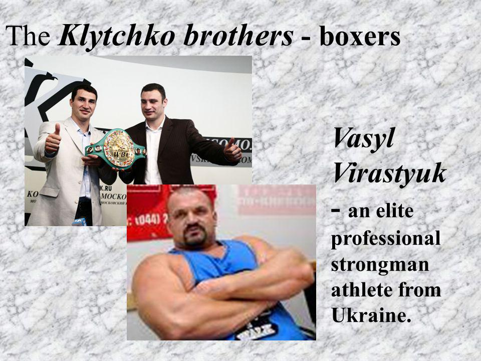 The Klytchko brothers - boxers