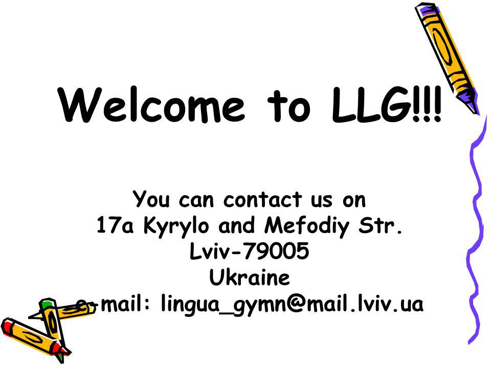 Welcome to LLG. You can contact us on 17a Kyrylo and Mefodiy Str