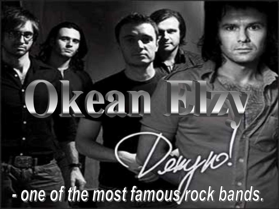 - one of the most famous rock bands.