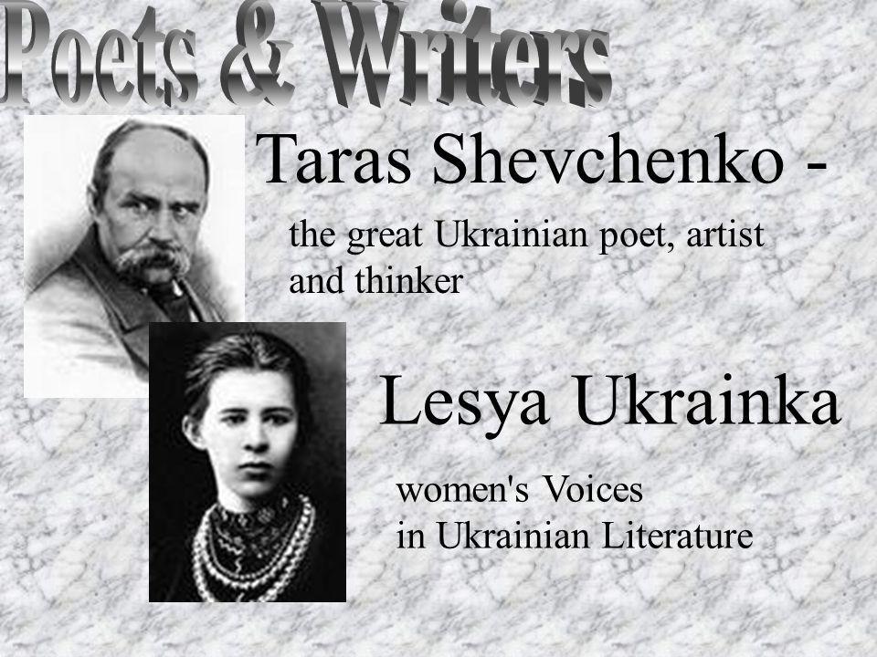 Taras Shevchenko - Lesya Ukrainka Poets & Writers