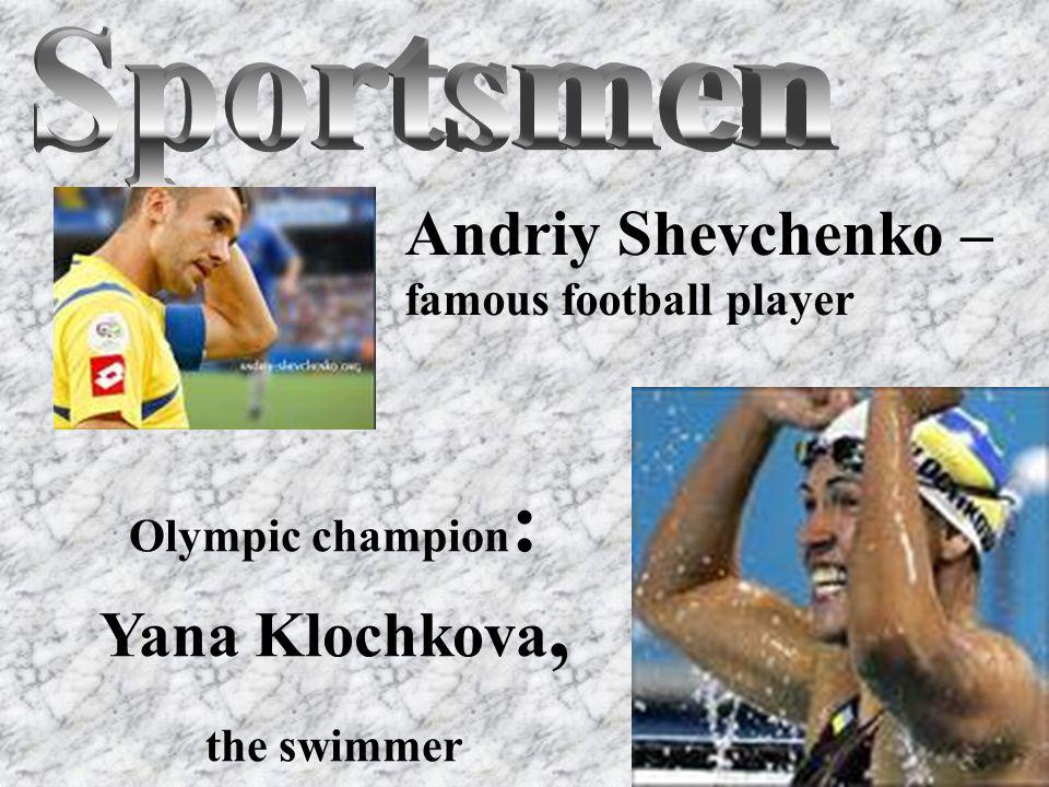 Andriy Shevchenko – famous football player