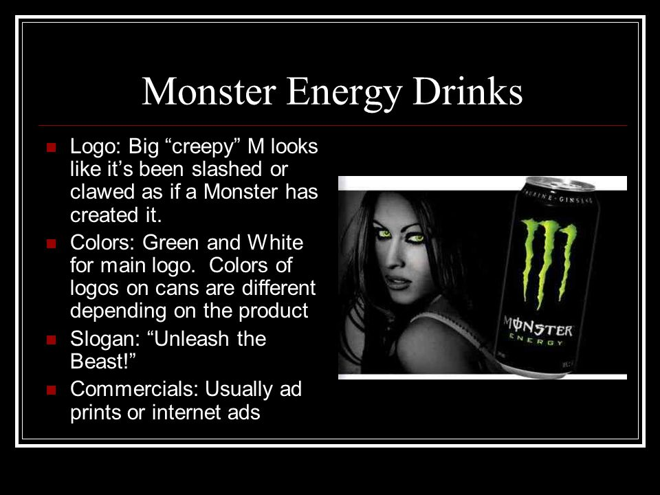 Monster Energy Drinks Logo: Big creepy M looks like it's been slashed or clawed as if a Monster has created it.