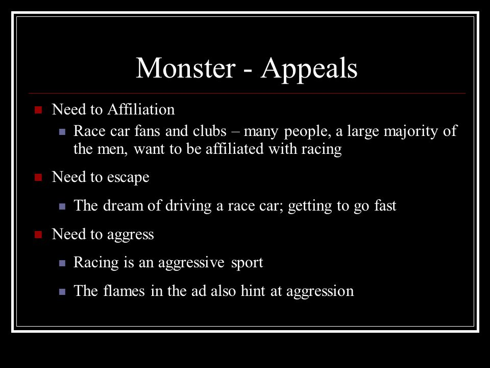 Monster - Appeals Need to Affiliation