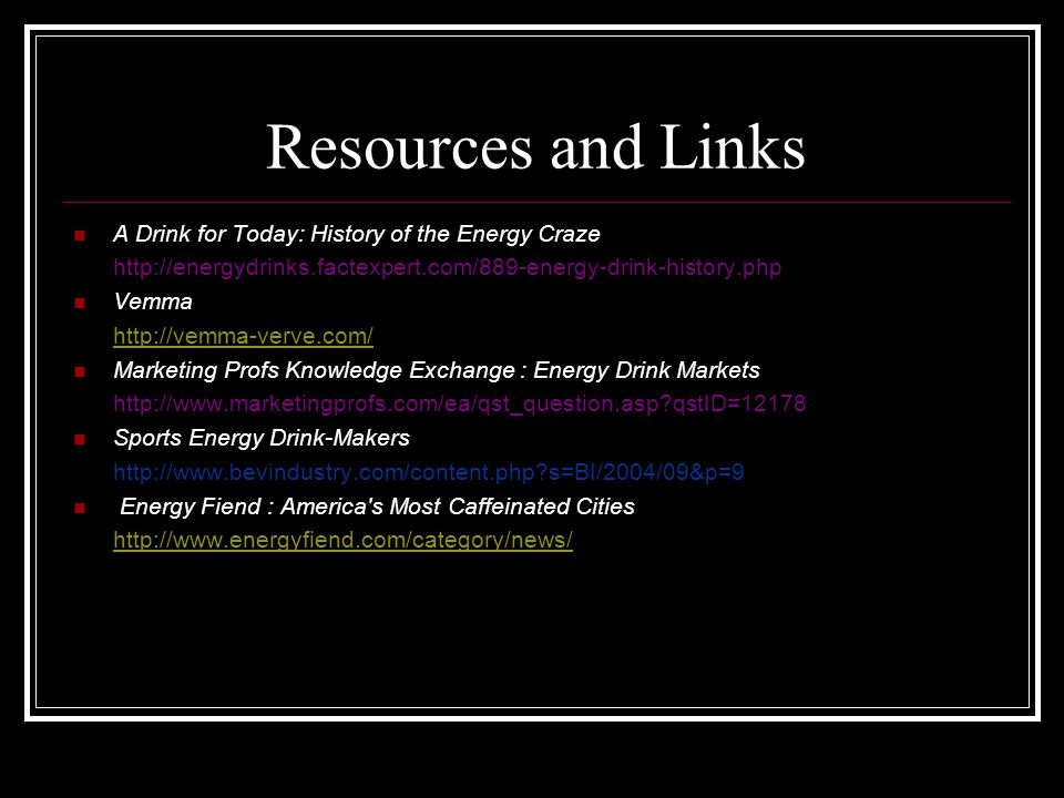 Resources and Links A Drink for Today: History of the Energy Craze