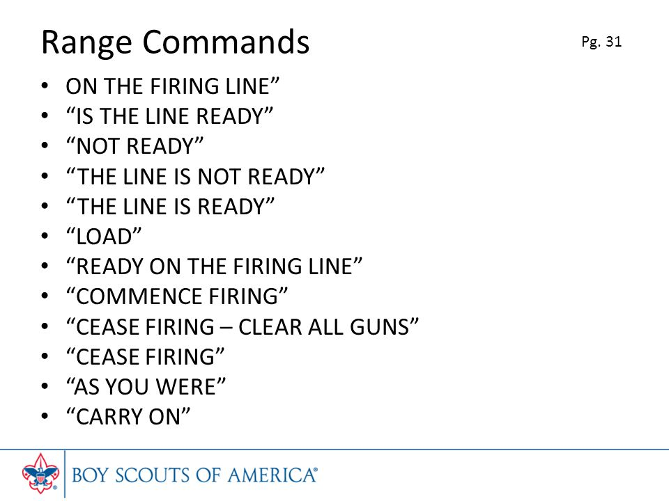 Range Commands ON THE FIRING LINE IS THE LINE READY NOT READY