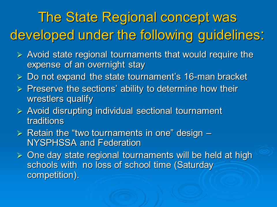 The State Regional concept was developed under the following guidelines:
