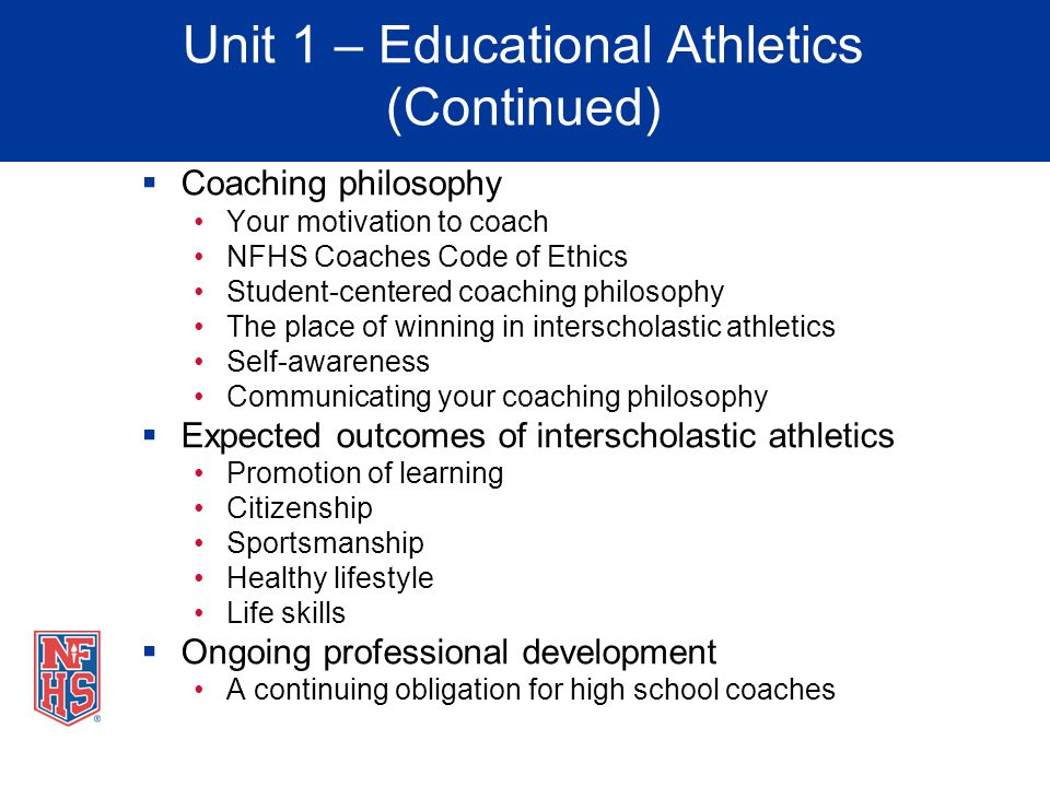 Unit 1 – Educational Athletics (Continued)