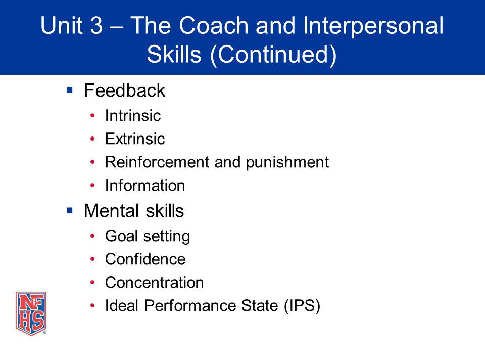 Unit 3 – The Coach and Interpersonal Skills (Continued)