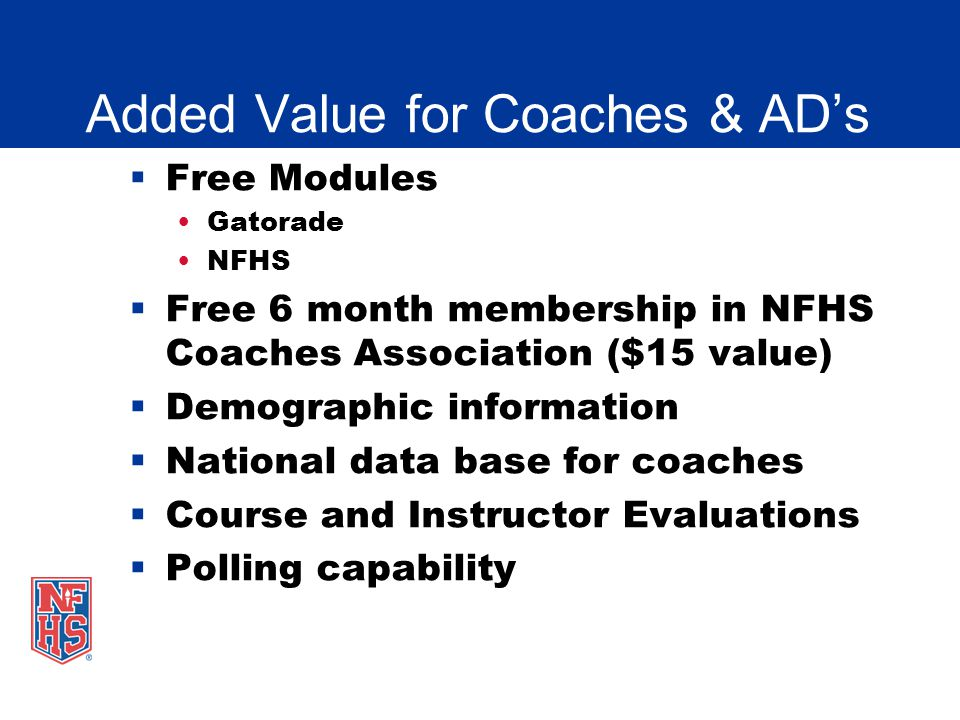 Added Value for Coaches & AD's