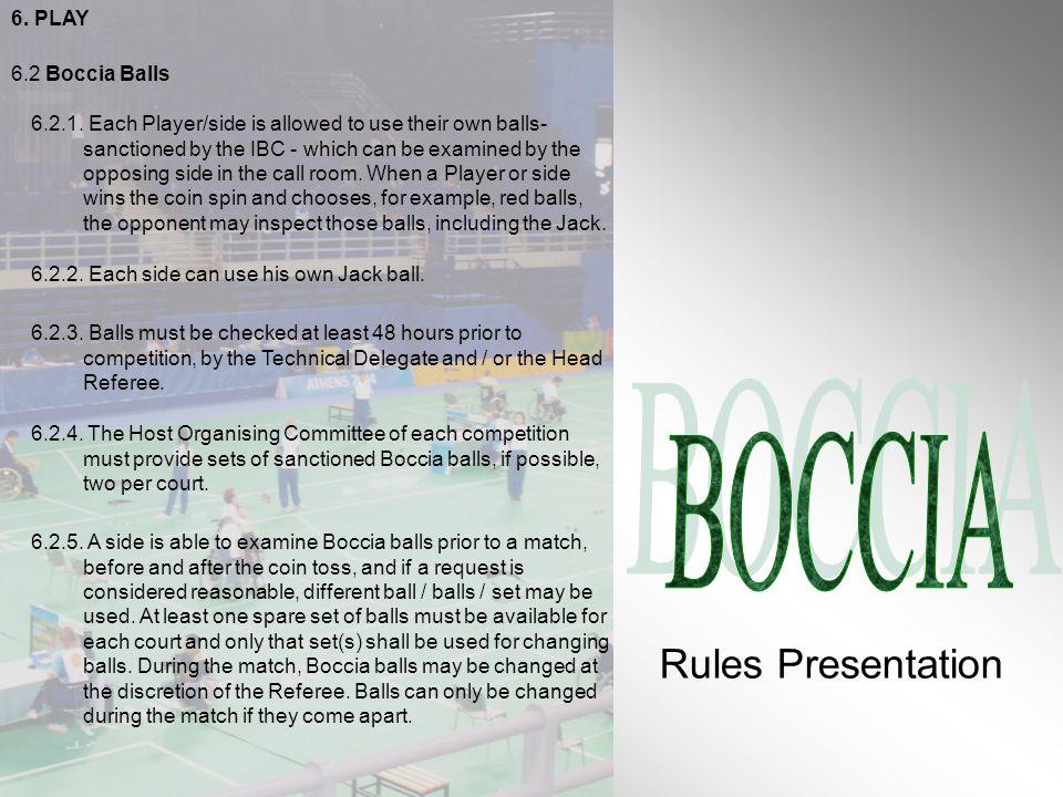 Rules Presentation BOCCIA 6. PLAY 6.2 Boccia Balls