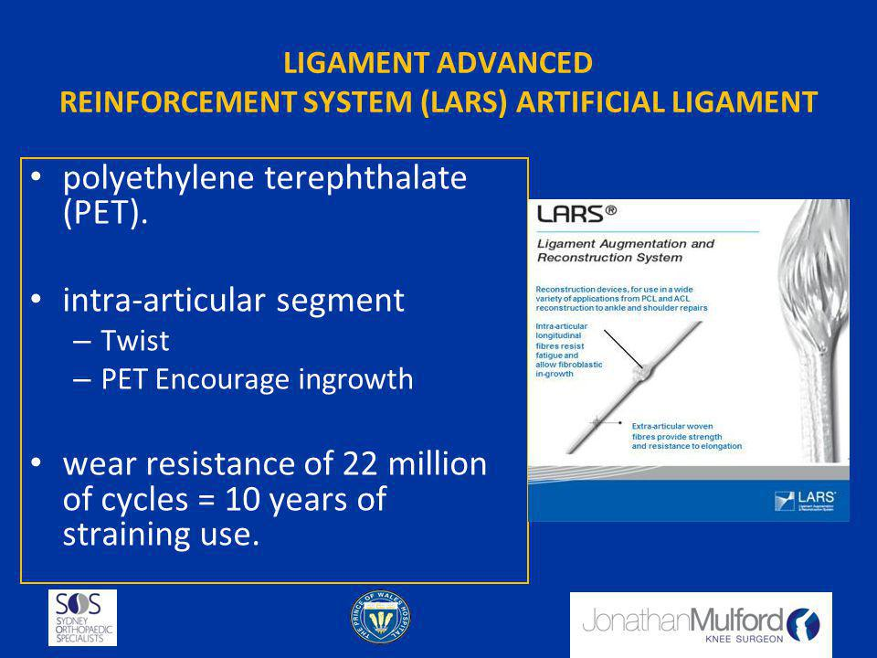 LIGAMENT ADVANCED REINFORCEMENT SYSTEM (LARS) ARTIFICIAL LIGAMENT