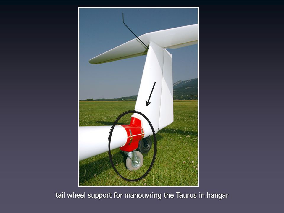 tail wheel support for manouvring the Taurus in hangar