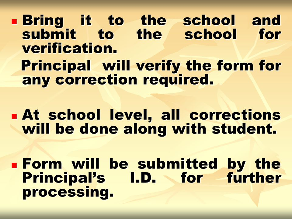 Bring it to the school and submit to the school for verification.