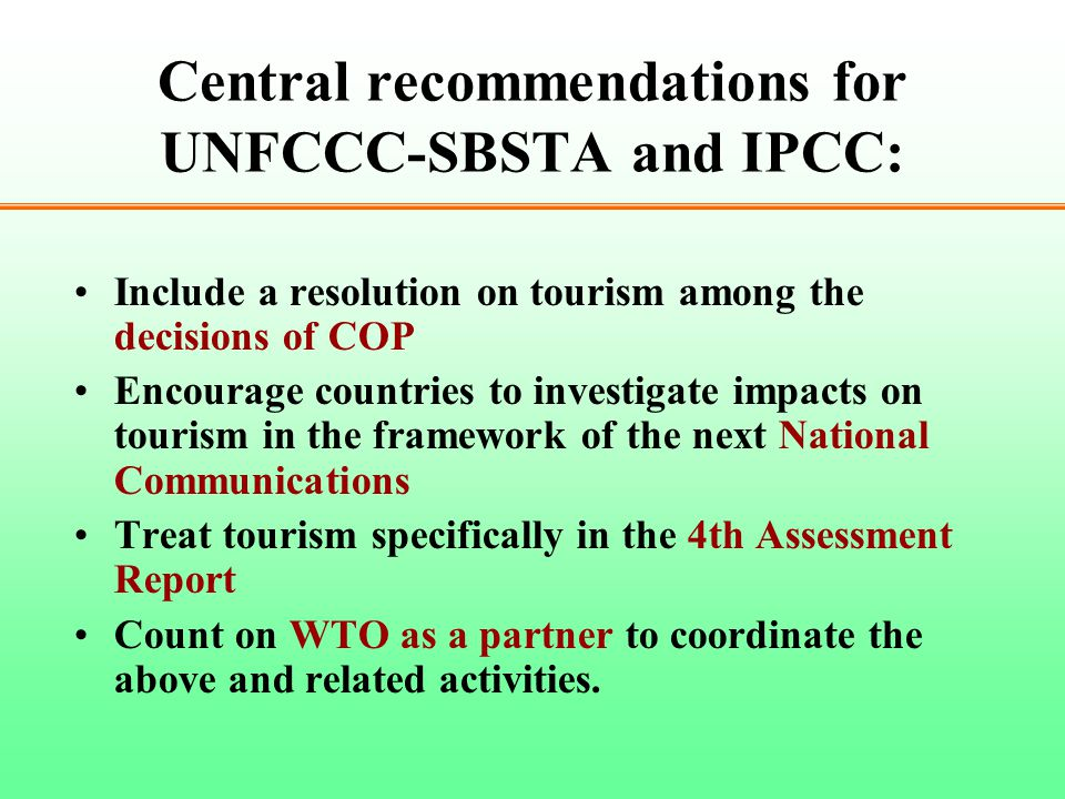 Central recommendations for UNFCCC-SBSTA and IPCC: