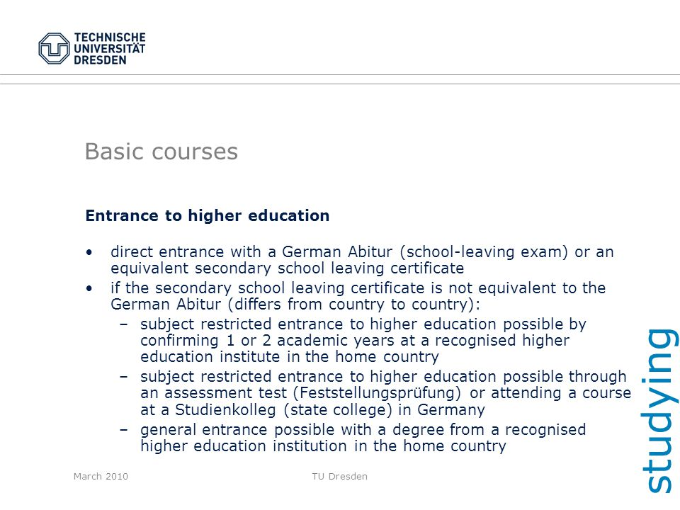 studying Basic courses Entrance to higher education